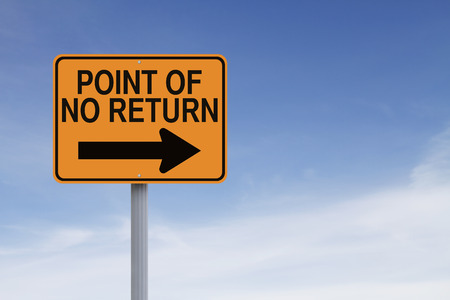 ノーリターンのポイントを示す概念の道路標識