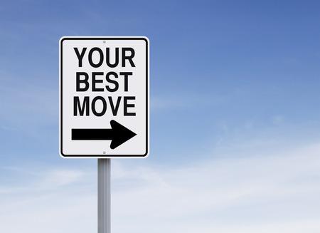 Conceptuele eenrichtingsverkeer bord met vermelding van Uw Beste Move