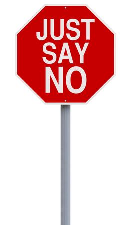 A modified stop sign indicating Just Say No