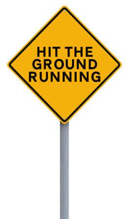 Señal de tráfico que indica Modificado Hit the Ground Running Foto de archivo