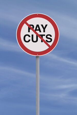 pay cuts: A modified road sign on Pay Cuts