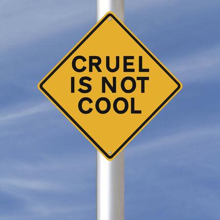 cruelty: A conceptual road sign on cruelty