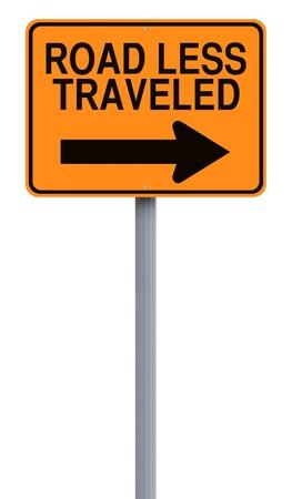 less: Conceptual road sign indicating Road Less Traveled