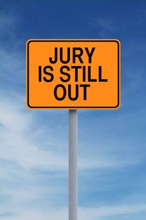 jurado: Una señal de tráfico que indica jurado aún está deliberando Foto de archivo
