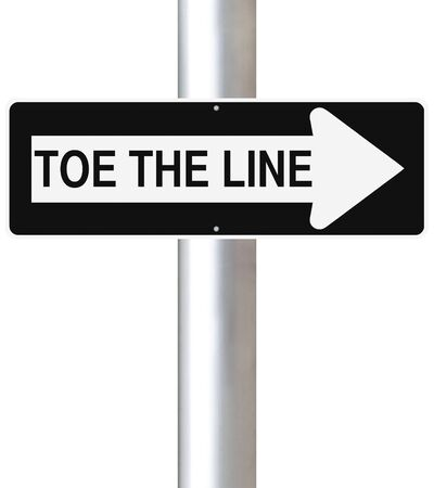 comply: Conceptual one way street sign indicating Toe the Line