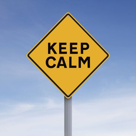 take it easy: A modified road sign indicating Keep Calm