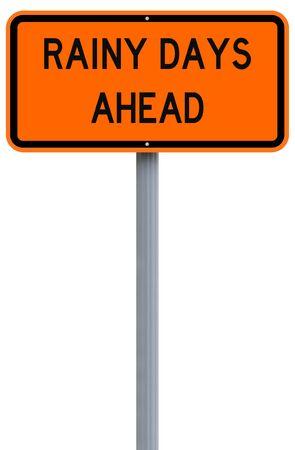 Modified road sign warning of rainy days ahead photo