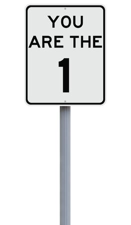 speed limit sign: A modified speed limit sign indicating You Are The One