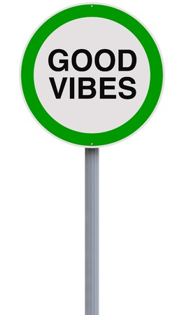 vibes: Modified one way sign indicating Good Vibes