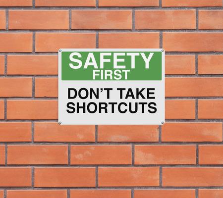 señales de seguridad: Una señal modificada con un recordatorio de seguridad
