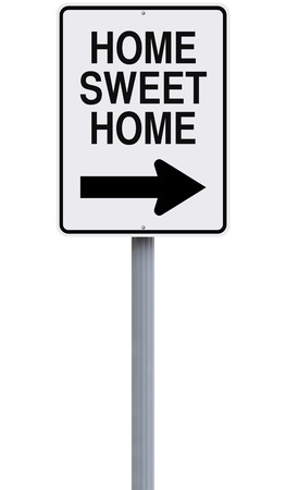 one way sign: Modified one way sign indicating Home Sweet Home