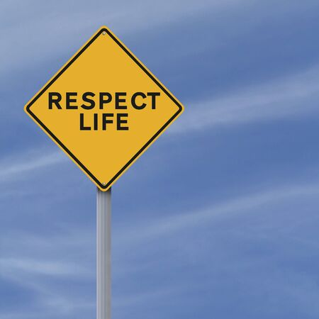 respecting: Modified road sign indicating Respect Life