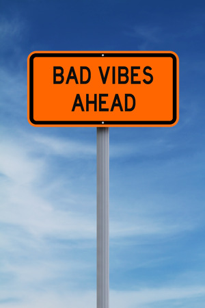danger ahead: A modified road sign warning of Bad Vibes Ahead