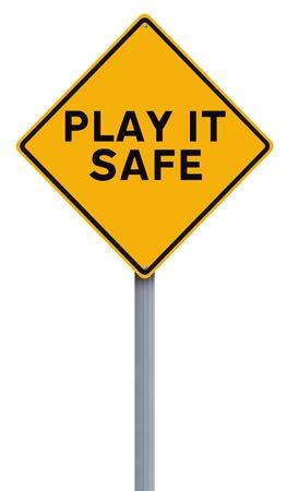 advertencia: Una señal de tráfico que indica Play It Segura