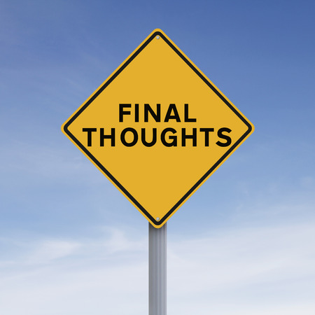 final thoughts: Conceptual road sign indicating Final Thoughts Stock Photo