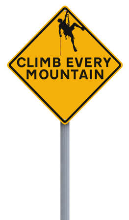every: A road sign indicating Climb Every Mountain Stock Photo