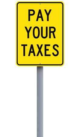 tariff: Modified road sign indicating Pay Your Taxes