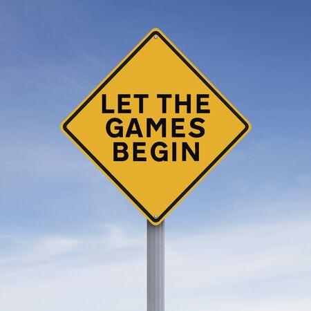 incominciare: Un cartello stradale modificato che indica Let the Games Begin