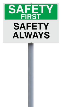 safety first: A modified sign with a safety reminder