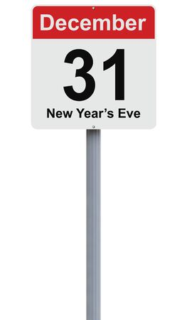 31: Modified road sign indicating December 31 Stock Photo