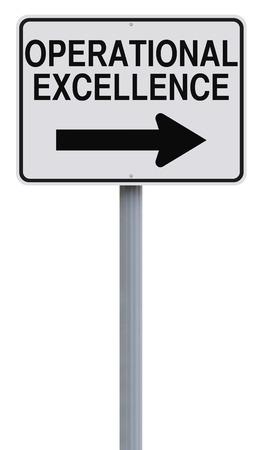 operational: Modified one way sign indicating Operational Excellence