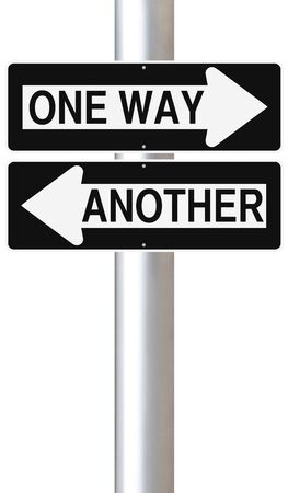 another way: Modified one way sign indicating One Way or Another