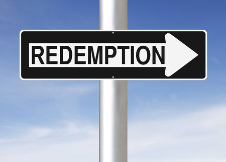 redemption: Modified one way sign indicating Redemption