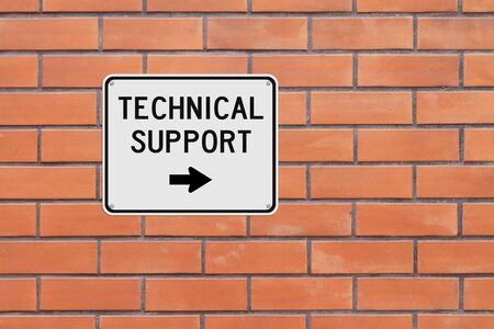 technical support: A modified sign indicating Technical Support