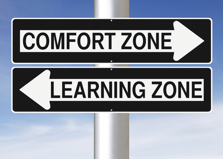 comfort: Modified one way signs indicating  Comfort Zone and Learning Zone