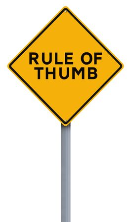 traffic sign: Modified road sign indicating Rule of Thumb Stock Photo