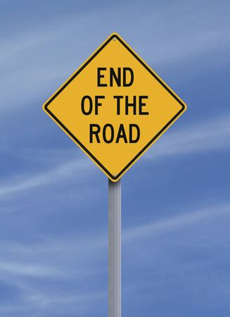 end of the line: Conceptual road sign indicating End of the Road