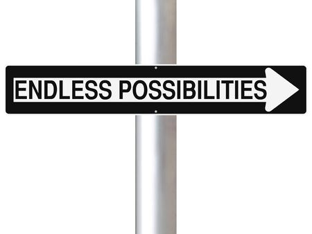 endless: Conceptual one way sign indicating Endless Possibilities