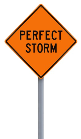 storms: Modified road sign indicating Perfect Storm
