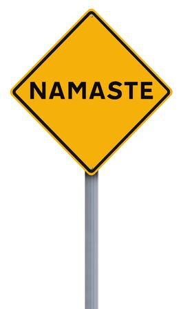 respecting: A modifed road sign indicating Namaste