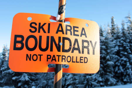 bounds: A sign warns skiers and snowboarders that the are they are about to enter is out of bounds and not patrolled.