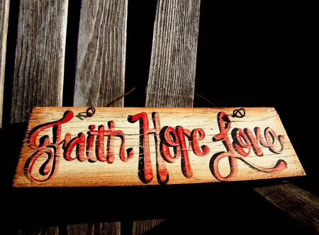 hope: Faith, Hope, Love Sign