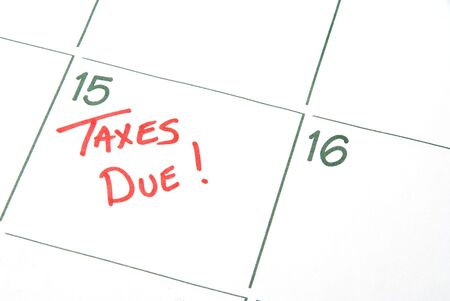 due: A calendar reminder that Taxes are Due