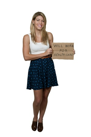 A beautiful woman holding a sign that says will work for healthcare