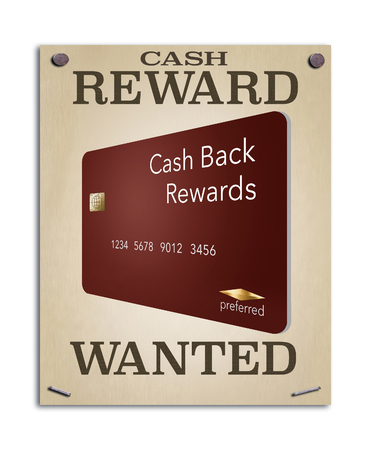 A wanted poster promises a reward and the image on the poster is a cash back rewards credit card. This is an illustration.