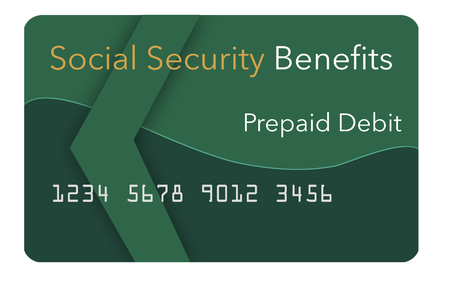 Federal  benefits for Social Security, SSI, VA  and more can be paid using a prepaid debit card. Here is a mock prepaid government debit card for a Social Security recipient. This is an illustration. Stock Photo