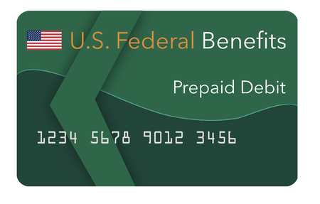 Federal  benefits for Social Security, SSI, VA  and more can be paid using a prepaid debit card. Here is a mock prepaid government debit card. This is an illustration.