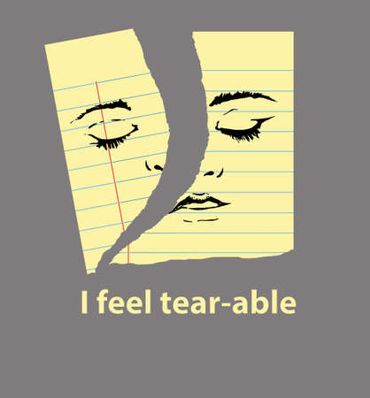 Feeling depressed, vulnerable, a face drawn on a piece of legal pad paper is torn. Text below say I feel tear-able.