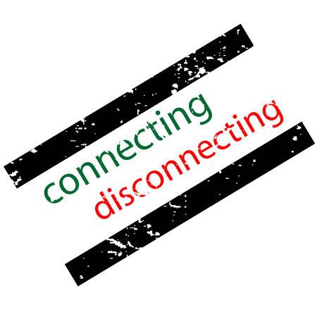 disconnecting: connecting disconnecting concept, vector stamp Illustration