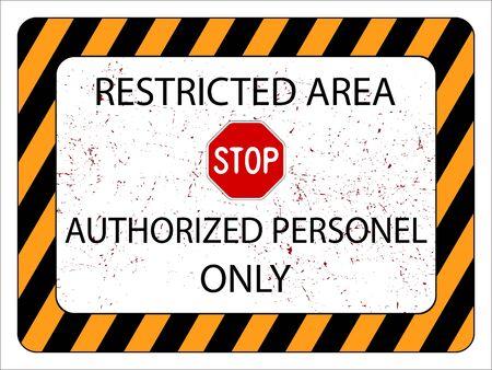 area restringida: signo �rea restringida contra el fondo blanco, ilustraci�n vectorial arte abstracto