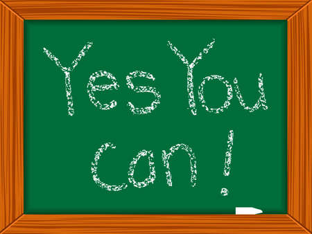 can yes you can: yes you can written on chalkboard, abstract vector art illustration