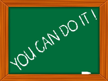 you can do it: you can do it written on chalkboard, abstract vector art illustration