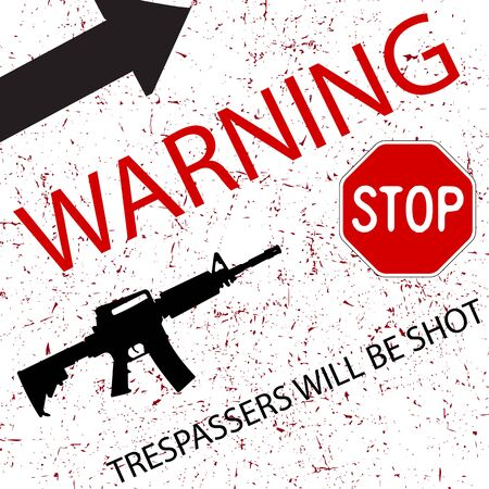keep out: warning sign design with gun and arrow, abstract vector art illustration