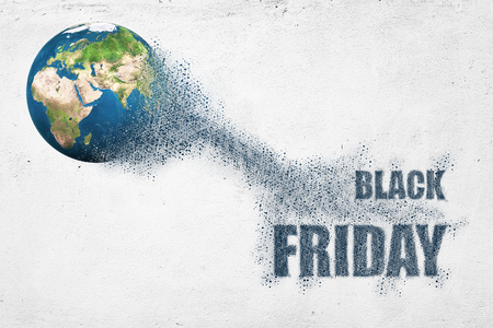 World disintegrate in a small parts and flying into words Black Friday.