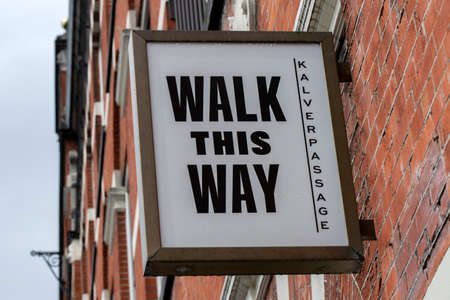Billboard Walk This Way At The Kalverpassage Amsterdam The Netherlands 2019 Editorial