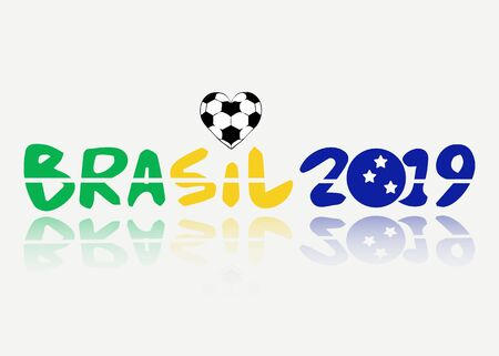 text brasil 2019 vector banner isolated. Championship in Brazil. Brazilian flag concept with heart shaped soccer ball